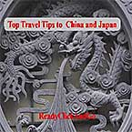 Top Travel Tips to China and Japan (Top Travelling Tips) [Kindle Edition]